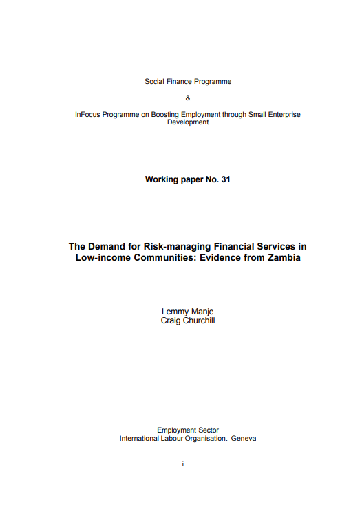 The demand for risk-managing financial services in low-income communities : evidence from Zambia