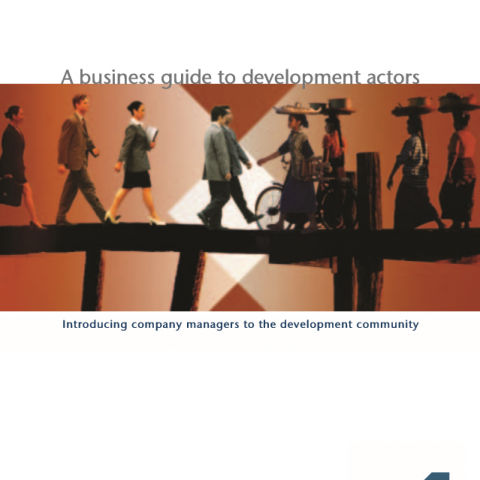 A business guide to development actors: Introducing company managers to the development community
