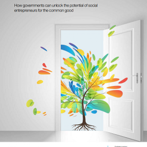 New Allies: How governments can unlock the potential of social entrepreneurs for the common good